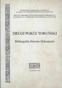 Okładka książki Drugi pokój toruński. Bibliografia historia dokumenty